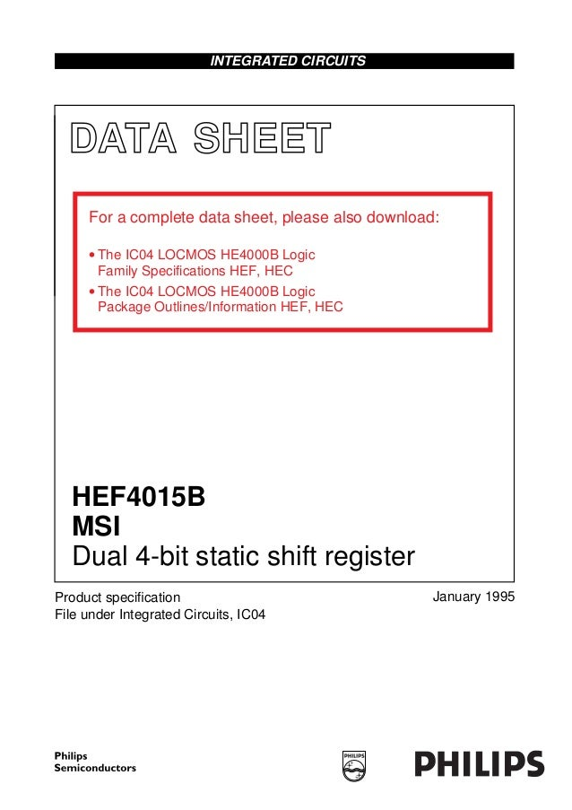 DATA SHEET Product specification File under Integrated Circuits, IC04 January 1995 INTEGRATED CIRCUITS HEF4015B MSI Dual 4-...