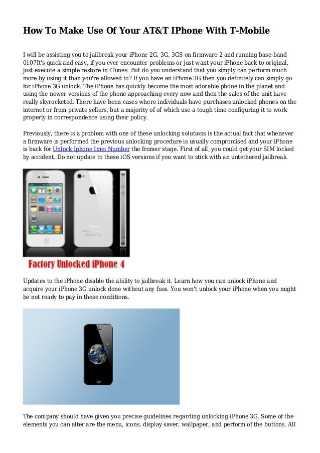 How To Make Use Of Your AT&T IPhone With T-Mobile