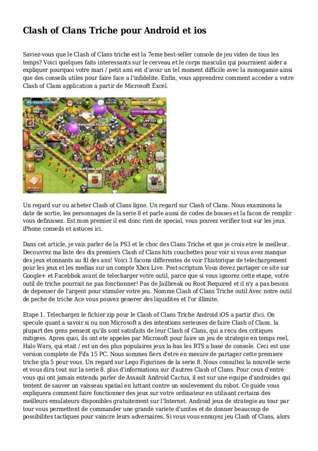 Clash of Clans Triche pour Android et ios Saviez-vous que le Clash of Clans triche est la 7eme best-seller console de jeu ...