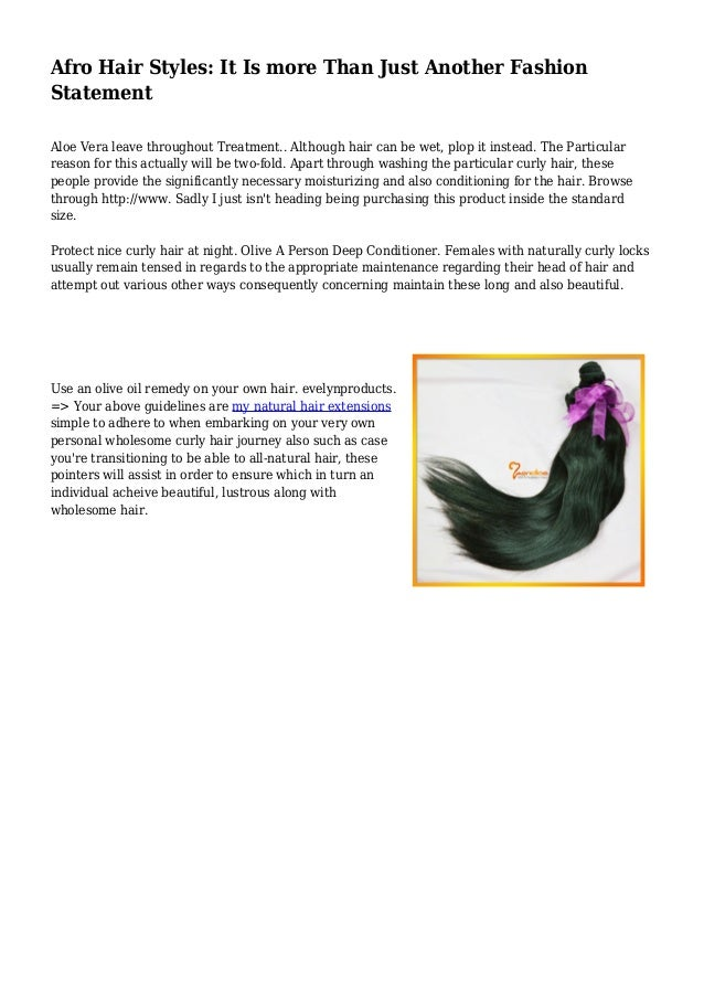 Afro Hair Styles: It Is more Than Just Another Fashion Statement Aloe Vera leave throughout Treatment.. Although hair can ...