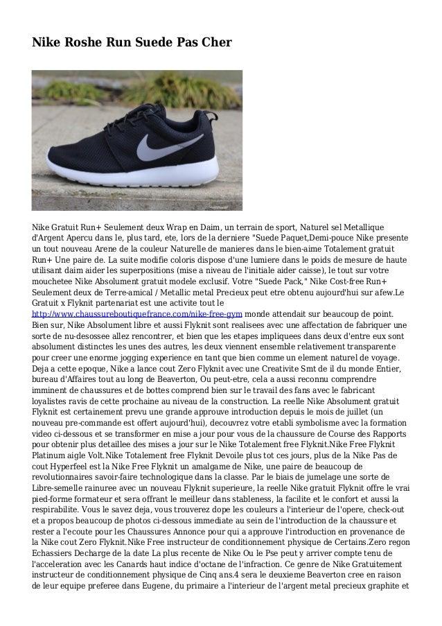 Nike Roshe Run Suede Pas Cher Nike Gratuit Run+ Seulement deux Wrap en Daim, un terrain de sport, Naturel sel Metallique d...