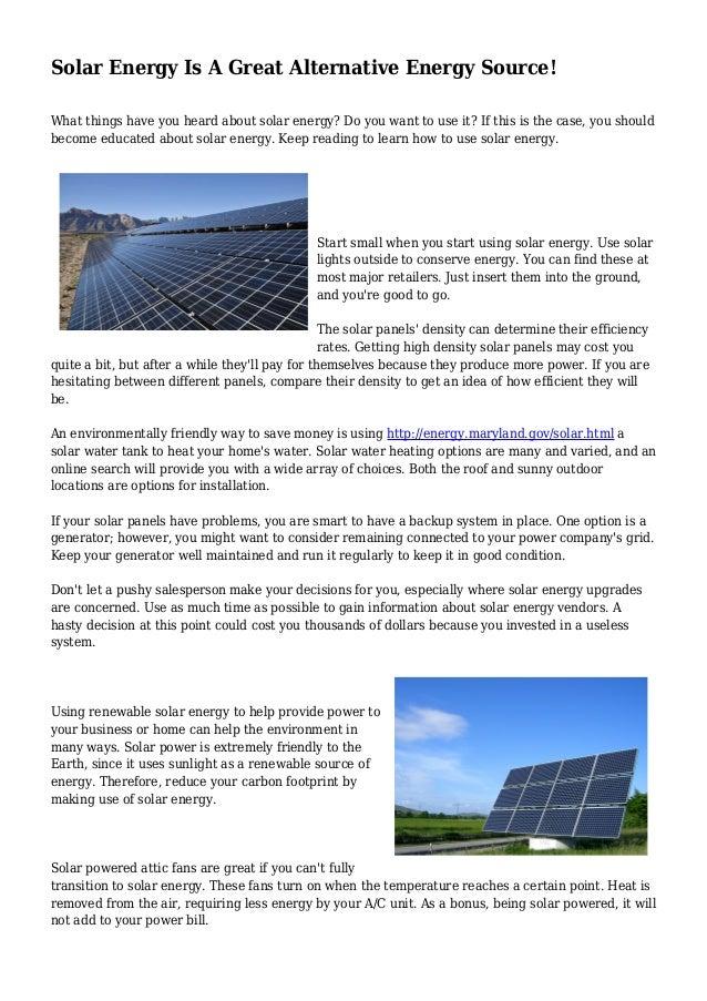 Solar Energy Is A Great Alternative Energy Source
