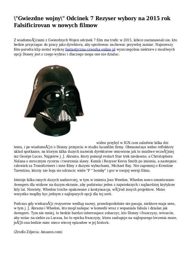 """""""Gwiezdne wojny"""" Odcinek 7 Rezyser wybory na 2015 rok Falsificirovan w nowych filmow Z wiadomościami z Gwiezdnych Wojen o..."""