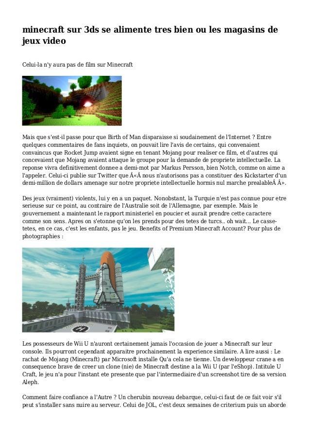 minecraft sur 3ds se alimente tres bien ou les magasins de jeux video Celui-la n'y aura pas de film sur Minecraft Mais que...