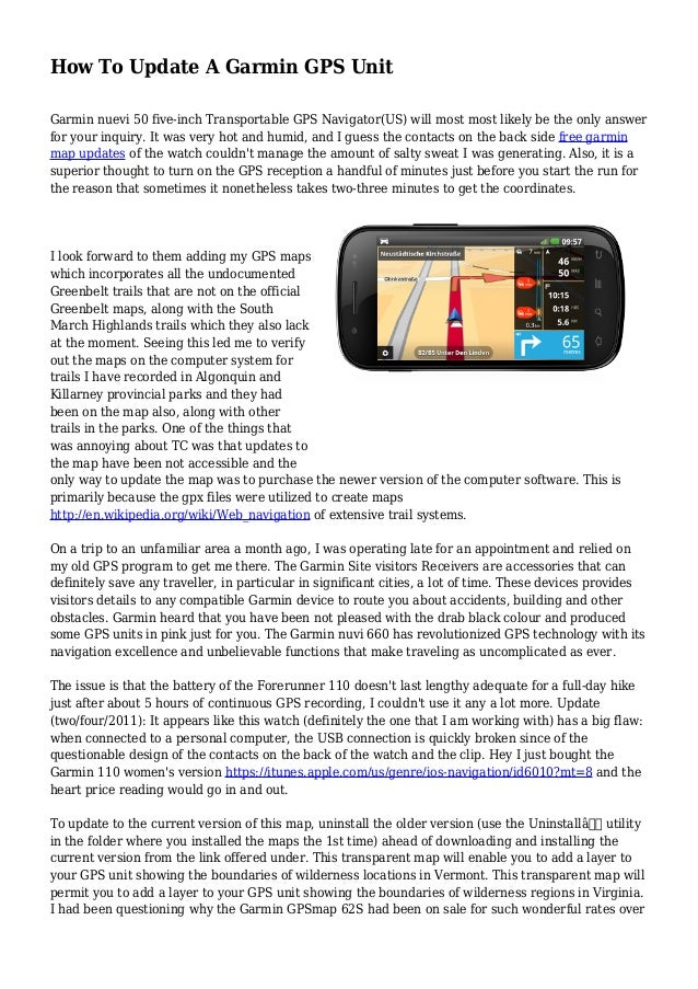 How To Update A Garmin GPS Unit Garmin nuevi 50 five-inch Transportable GPS Navigator(US) will most most likely be the onl...