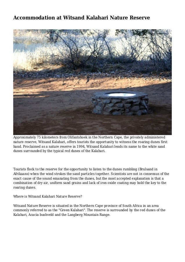 Accommodation at Witsand Kalahari Nature Reserve Approximately 75 kilometers from Olifantshoek in the Northern Cape, the p...