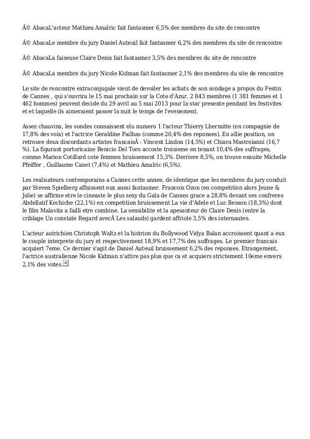 © AbacaL'acteur Mathieu Amalric fait fantasmer 6,5% des membres du site de rencontre © AbacaLe membre du jury Daniel Aut...