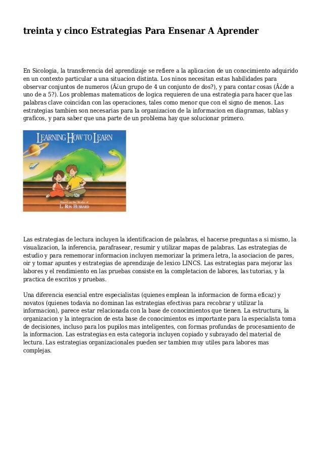 treinta y cinco Estrategias Para Ensenar A Aprender En Sicologia, la transferencia del aprendizaje se refiere a la aplicac...