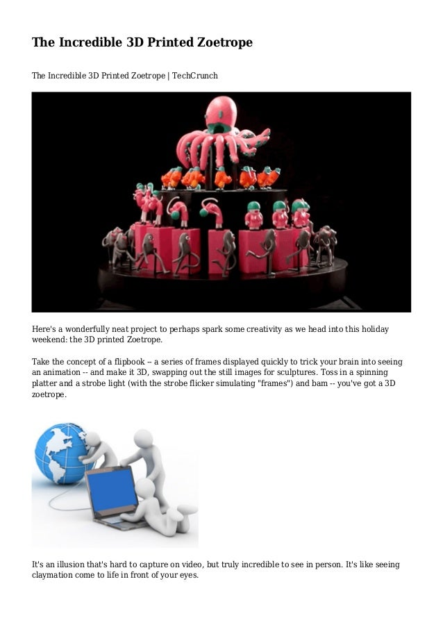 The Incredible 3D Printed Zoetrope The Incredible 3D Printed Zoetrope | TechCrunch Here's a wonderfully neat project to pe...