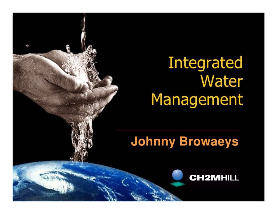 Integrated         Water   Management  Johnny Browaeys