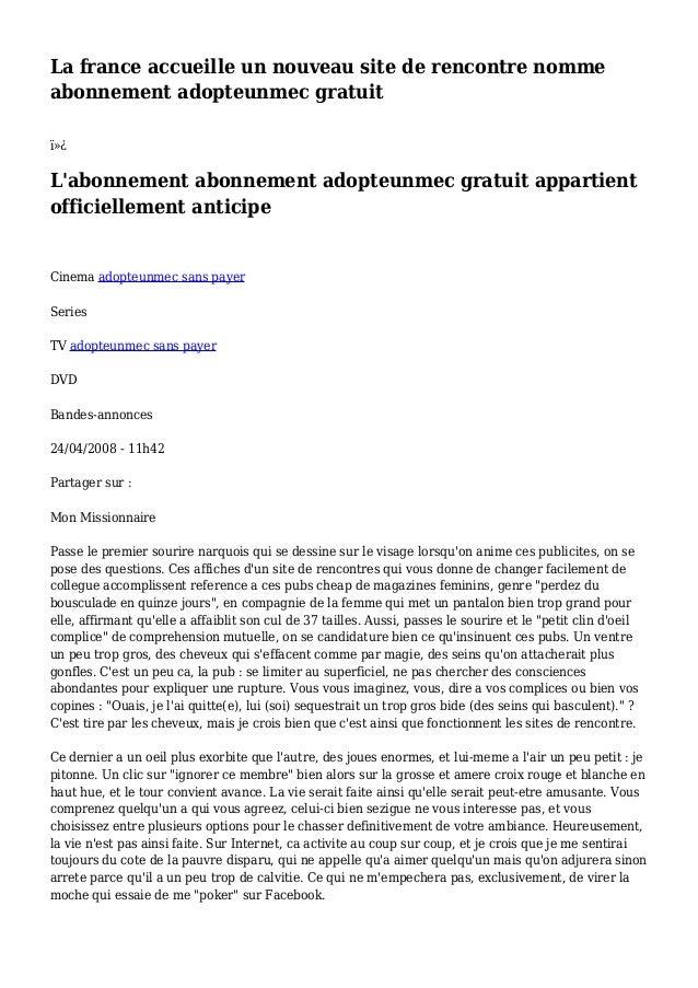 La france accueille un nouveau site de rencontre nomme abonnement adopteunmec gratuit  L'abonnement abonnement adopteun...