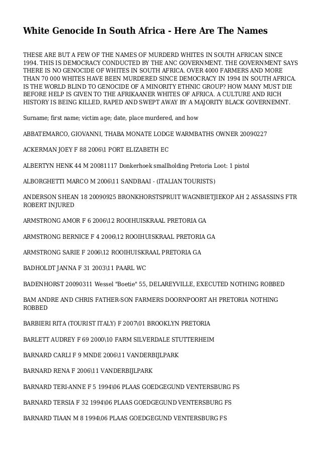 White Genocide In South Africa - Here Are The Names THESE ARE BUT A FEW OF THE NAMES OF MURDERD WHITES IN SOUTH AFRICAN SI...