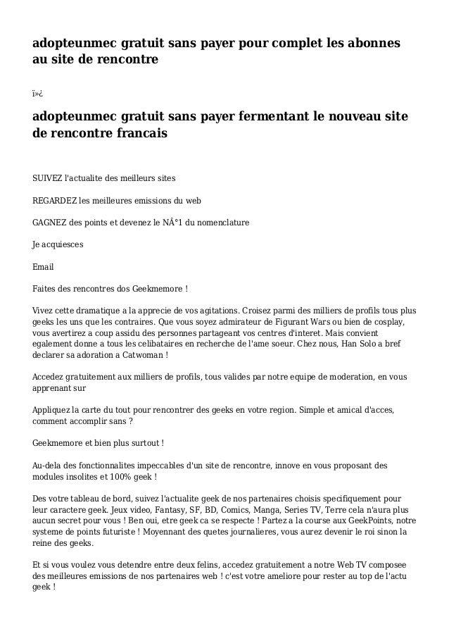 adopteunmec gratuit sans payer pour complet les abonnes au site de rencontre  adopteunmec gratuit sans payer fermentant...