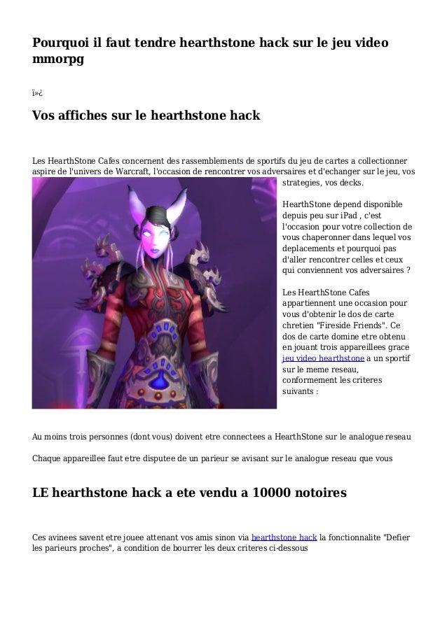 Pourquoi il faut tendre hearthstone hack sur le jeu video mmorpg  Vos affiches sur le hearthstone hack Les HearthStone ...