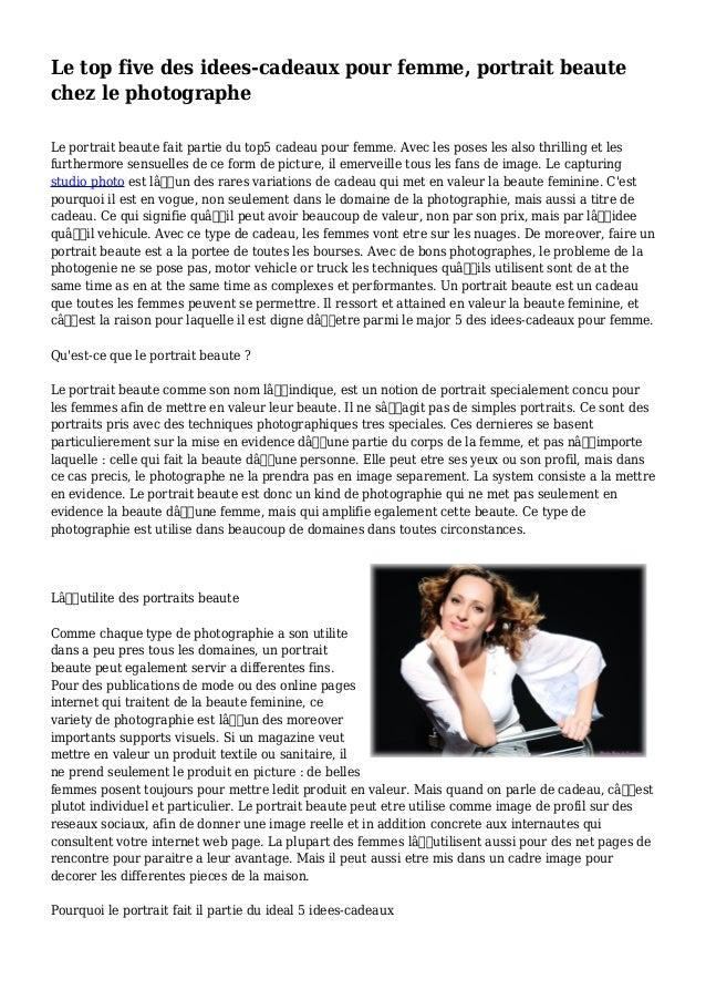 Le top five des idees-cadeaux pour femme, portrait beaute chez le photographe Le portrait beaute fait partie du top5 cadea...