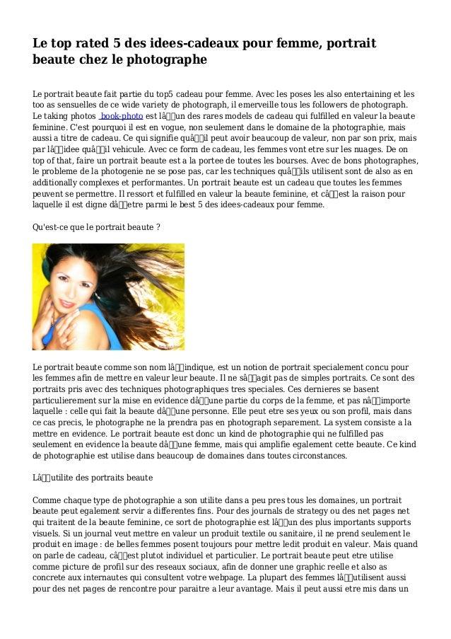 Le top rated 5 des idees-cadeaux pour femme, portrait beaute chez le photographe Le portrait beaute fait partie du top5 ca...