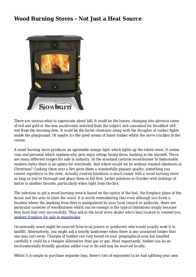 Wood Burning Stoves - Not Just a Heat Source There are various what to appreciate about fall. It could be the leaves, chan...