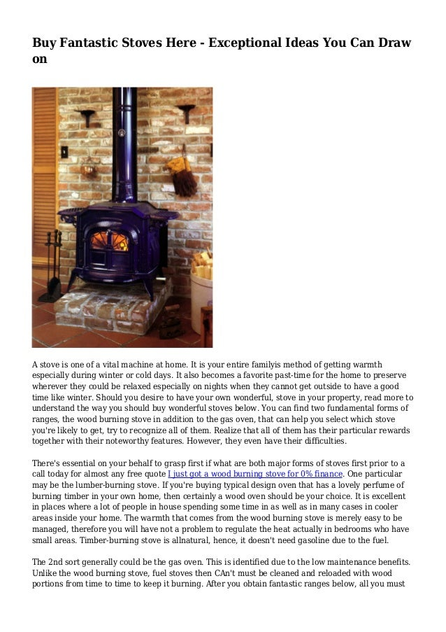 Buy Fantastic Stoves Here - Exceptional Ideas You Can Draw on A stove is one of a vital machine at home. It is your entire...