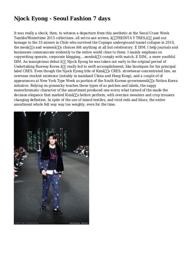 Njock Eyong - Seoul Fashion 7 days It was really a shock, then, to witness a departure from this aesthetic at the Seoul Cr...