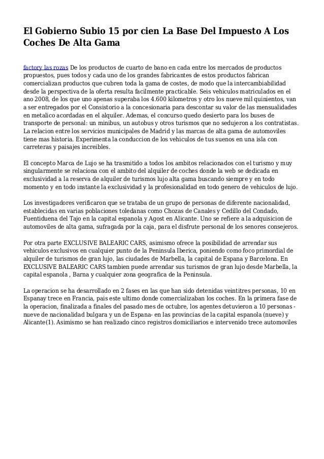 El Gobierno Subio 15 por cien La Base Del Impuesto A Los Coches De Alta Gama factory las rozas De los productos de cuarto ...