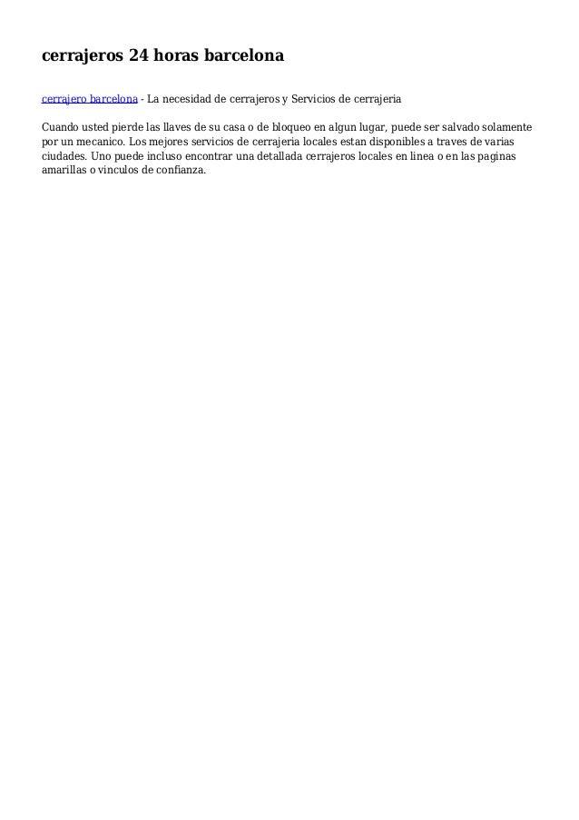 cerrajeros 24 horas barcelona cerrajero barcelona - La necesidad de cerrajeros y Servicios de cerrajeria Cuando usted pier...