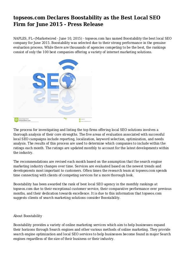 topseos.com Declares Boostability as the Best Local SEO Firm for June 2015 - Press Release NAPLES, FL--(Marketwired - June...