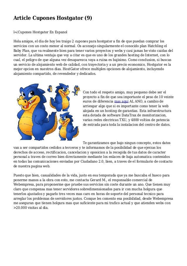 Article Cupones Hostgator (9) Cupones Hostgator En Espanol Hola amigos, el dia de hoy les traigo 2 cupones para hostgat...