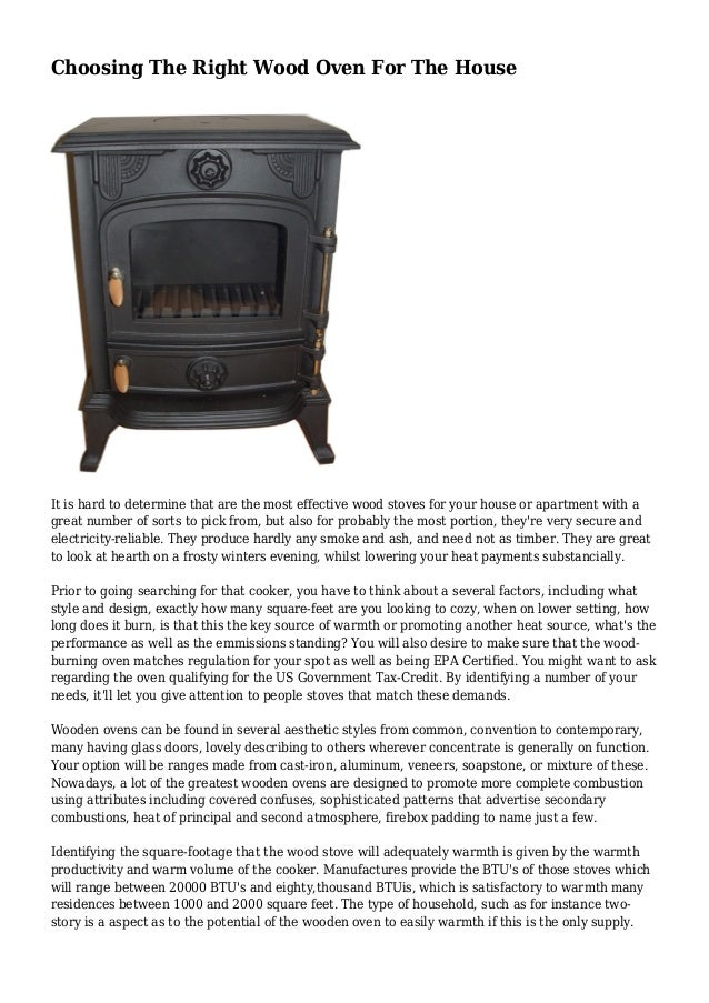Choosing The Right Wood Oven For The House It is hard to determine that are the most effective wood stoves for your house ...