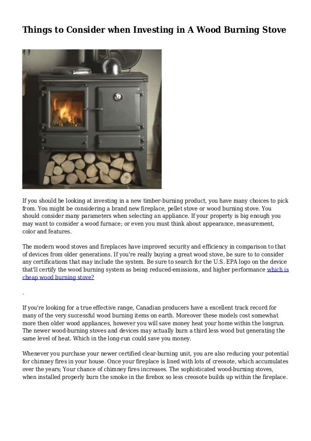 Things to Consider when Investing in A Wood Burning Stove If you should be looking at investing in a new timber-burning pr...