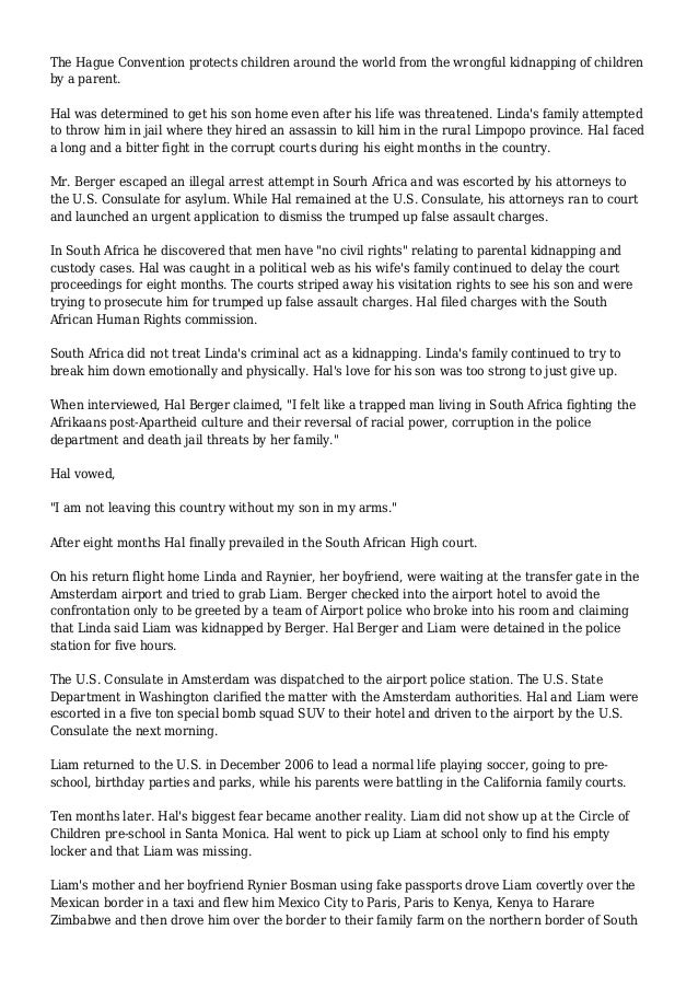 The Hague Convention protects children around the world from the wrongful kidnapping of children by a parent. Hal was dete...