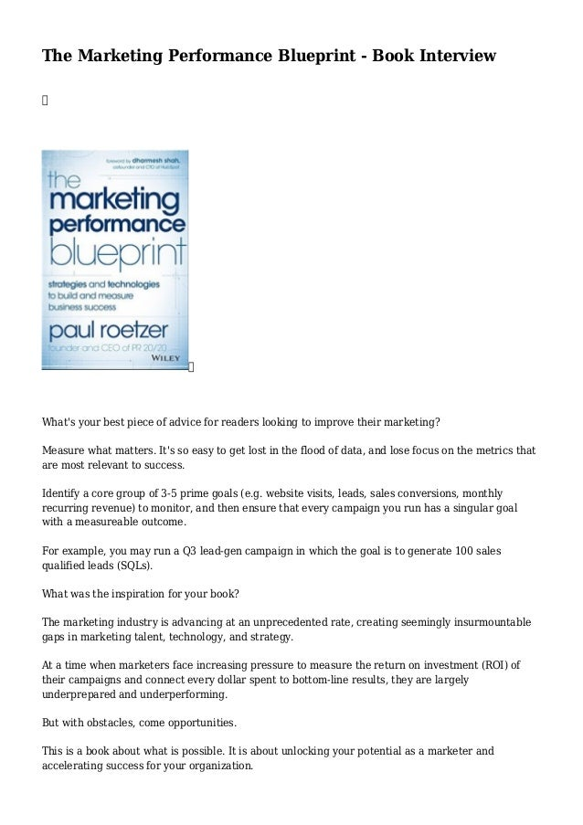 The marketing performance blueprint book interview 1 638gcb1436703365 the marketing performance blueprint book interview whats your best piece of advice for readers looking malvernweather Images