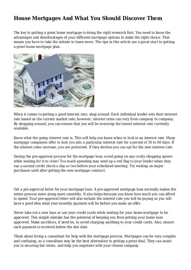 House Mortgages And What You Should Discover Them