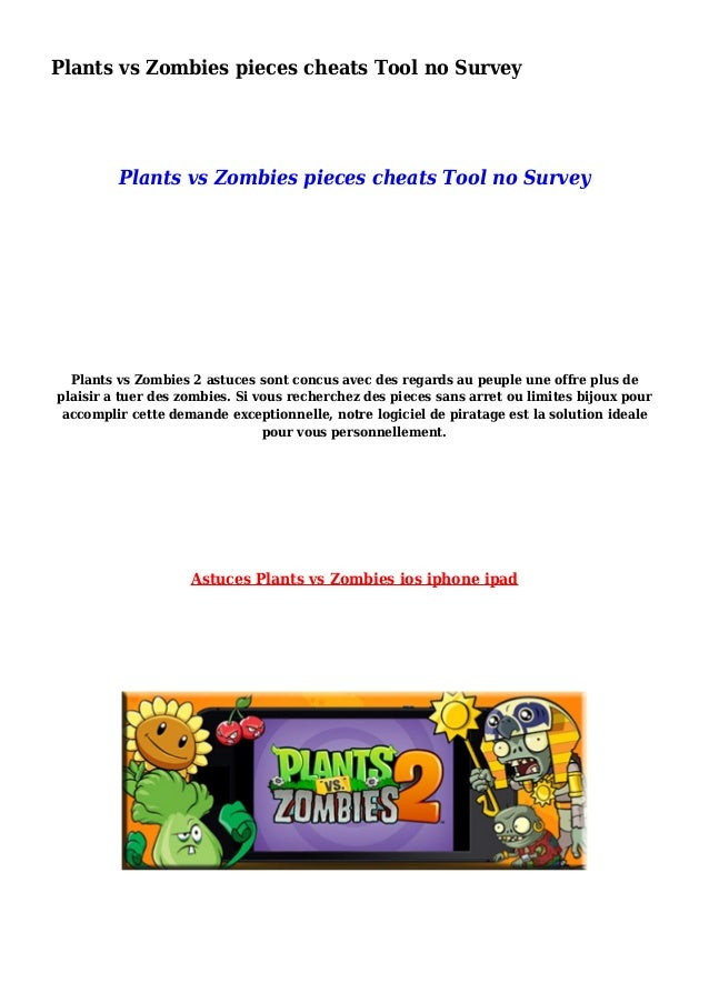 Plants vs Zombies pieces cheats Tool no Survey Plants vs Zombies pieces cheats Tool no Survey Plants vs Zombies 2 astuces ...