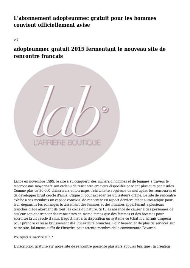 L'abonnement adopteunmec gratuit pour les hommes convient officiellement avise  adopteunmec gratuit 2015 fermentant le ...