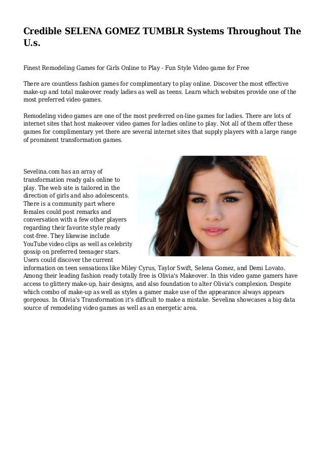 Credible SELENA GOMEZ TUMBLR Systems Throughout The U.s. Finest Remodeling Games for Girls Online to Play - Fun Style Vide...
