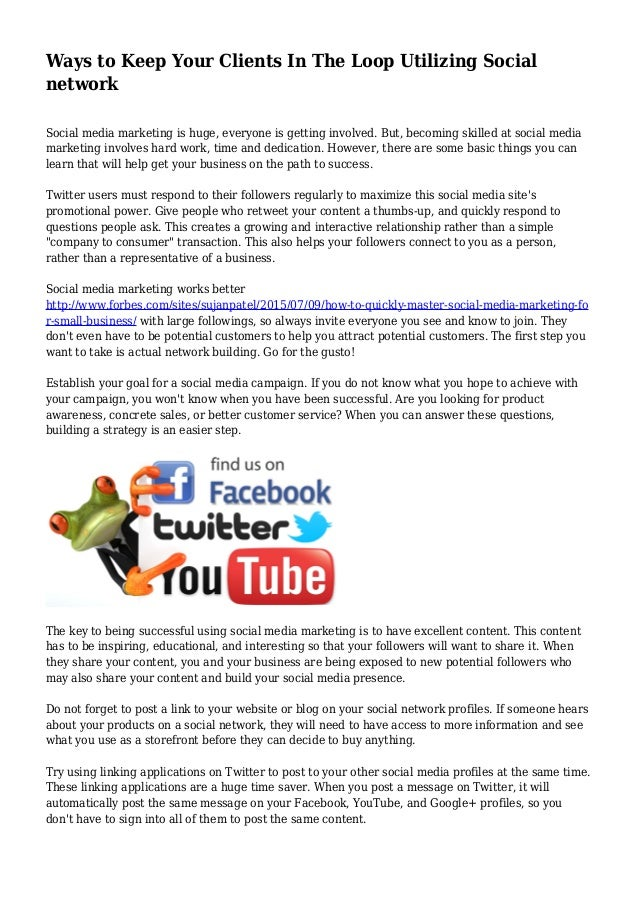 Ways to Keep Your Clients In The Loop Utilizing Social network