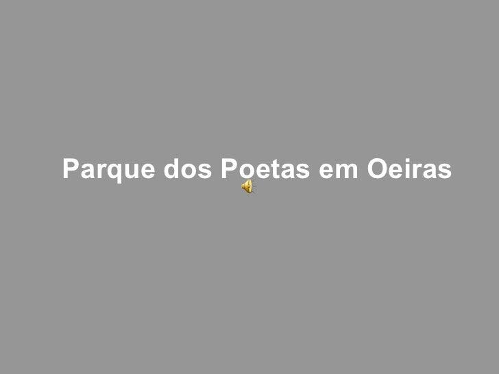Parque dos Poetas em Oeiras
