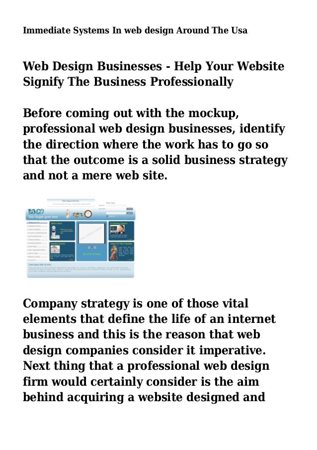 Immediate Systems In web design Around The Usa Web Design Businesses - Help Your Website Signify The Business Professional...