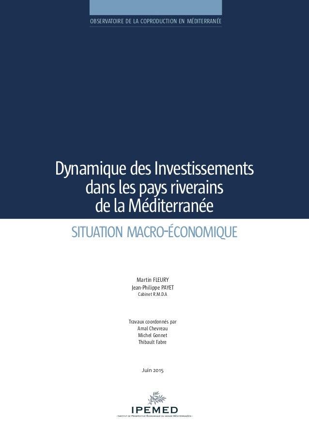 DynamiquedesInvestissements danslespaysriverains delaMéditerranée OBSERVATOIRE DE LA COPRODUCTION EN MÉDITERRANÉE Martin F...