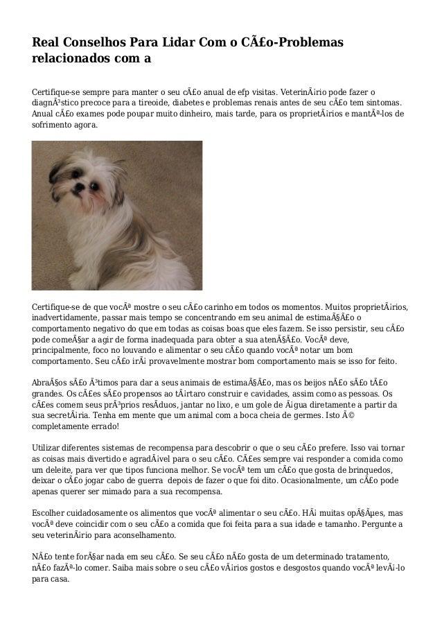 Real Conselhos Para Lidar Com o Cão-Problemas relacionados com a Certifique-se sempre para manter o seu cão anual de efp...