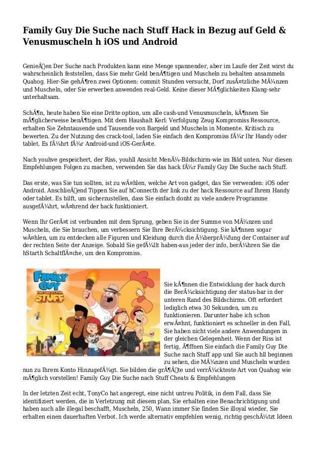 Family Guy Die Suche nach Stuff Hack in Bezug auf Geld & Venusmuscheln h iOS und Android Genießen Der Suche nach Produkte...