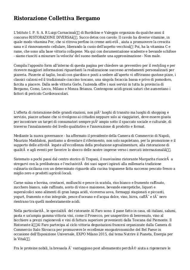 """Ristorazione Collettiva Bergamo L'Istituto I. P. S. A. R Luigi Carnacina"""" di Bardolino e Valeggio organizza da qualche a..."""