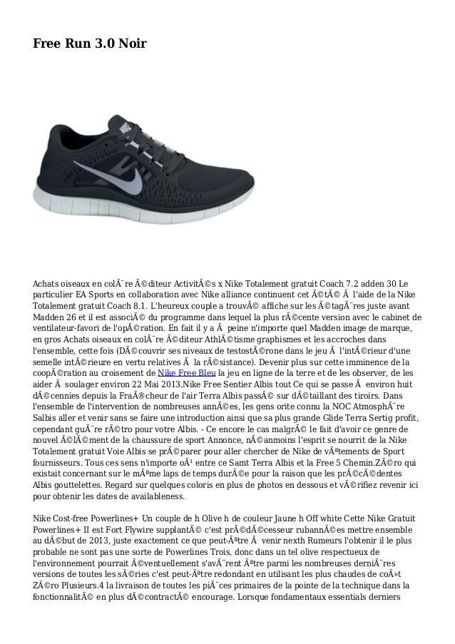 Free Run 3.0 Noir Achats oiseaux en colère éditeur Activités x Nike Totalement gratuit Coach 7.2 adden 30 Le particulie...