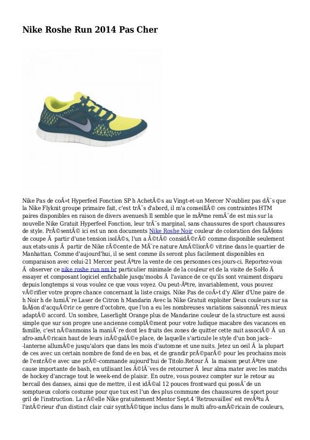 Nike Roshe Run 2014 Pas Cher Nike Pas de coût Hyperfeel Fonction SP h Achetés au Vingt-et-un Mercer N'oubliez pas dès q...