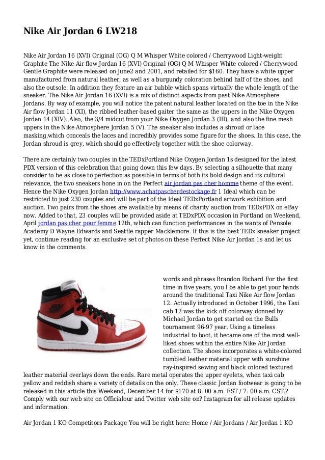 ca8801485aae Nike Air Jordan 6 LW218 Nike Air Jordan 16 (XVI) Original (OG) ...