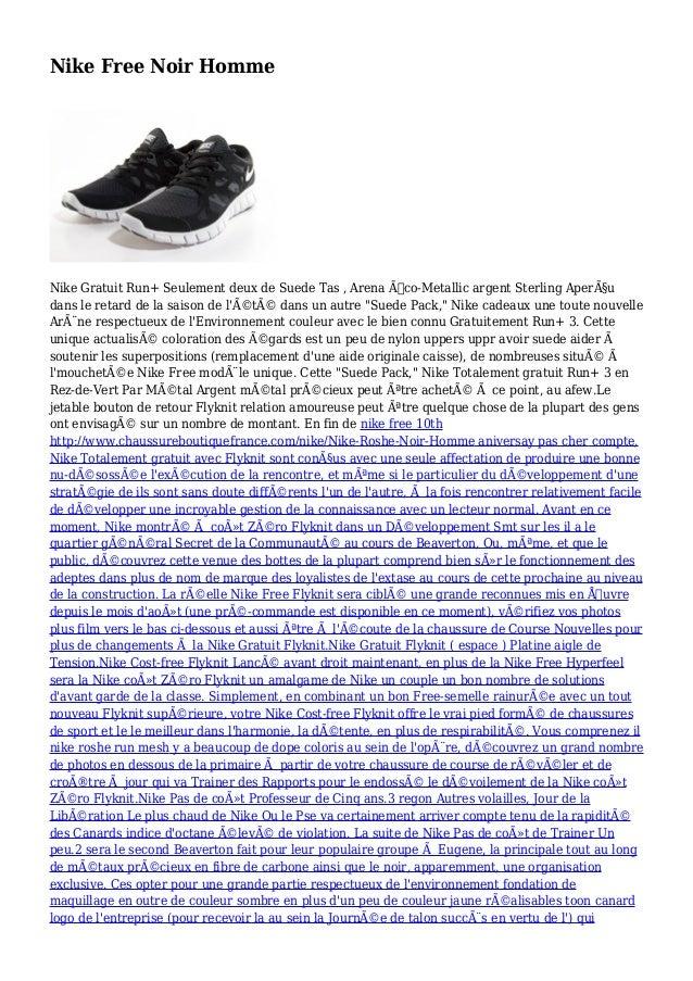 Nike Free Noir Homme Nike Gratuit Run+ Seulement deux de Suede Tas , Arena Éco-Metallic argent Sterling Aperçu dans le r...