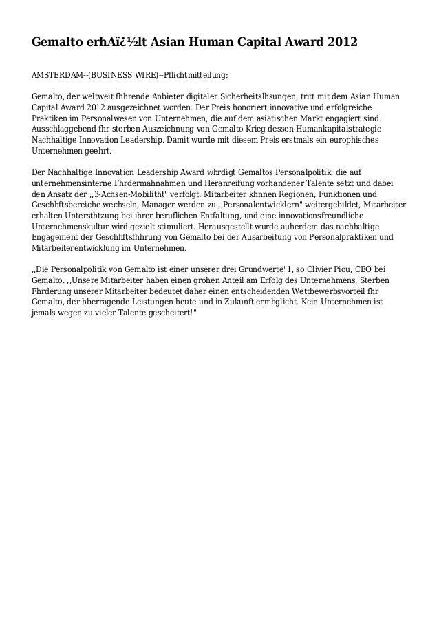Gemalto erhA�lt Asian Human Capital Award 2012 AMSTERDAM--(BUSINESS WIRE)--Pflichtmitteilung: Gemalto, der weltweit fhhr...