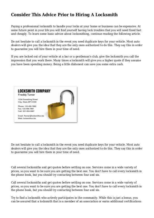 Consider This Advice Prior to Hiring A Locksmith Paying a professional locksmith to handle your locks at your home or busi...