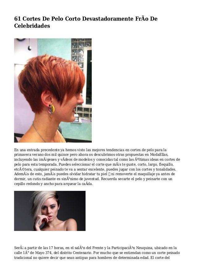 61 Cortes De Pelo Corto Devastadoramente FrÃo De Celebridades En una entrada precedente ya hemos visto las mejores tendenc...