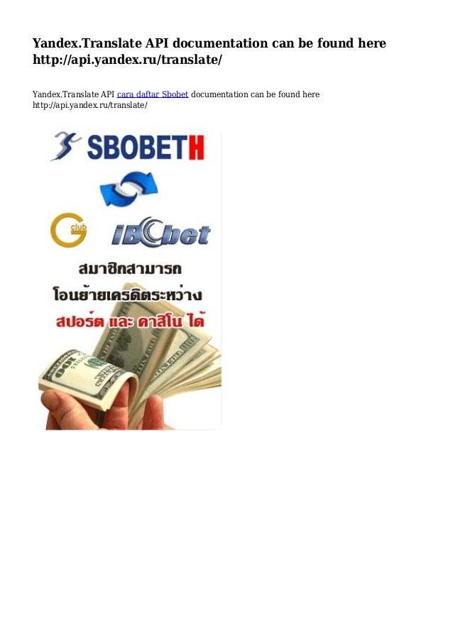 Yandex.Translate API documentation can be found here http://api.yandex.ru/translate/ Yandex.Translate API cara daftar Sbob...